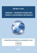 Migrace – osudová otázka pro Českou a Slovenskou republiku?