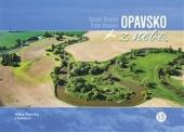 Opavsko z nebe / Opava Region From Heaven