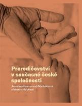 Prarodičovství v současné české společnosti