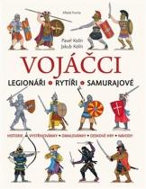 Vojáčci - Legionáři / Rytíři / Samurajové