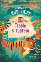 Trable s tygrem