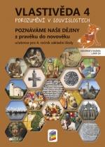 Vlastivěda 4 - Poznáváme naše dějiny z pravěku do novověku - učebnice