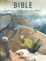 Bible - Ilustrované příběhy ze Starého zákona