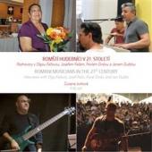 Romští muzikanti v 21. století / Romani Musicians in the 21st Century