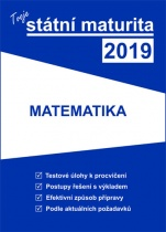 Tvoje státní maturita 2019 - Matematika