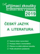 Tvoje přijímací zkoušky na střední školy a gymnázia 2019 - Český jazyk a literatura