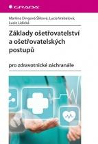 Základy ošetřovatelství a ošetřovatelských postupů