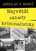 Největší záhady kriminalistiky – Vraždy