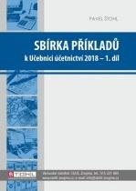 Sbírka příkladů k učebnici účetnictví 2018 - I. díl