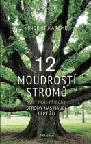 12 moudrostí stromů