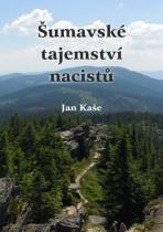 Šumavské tajemství nacistů