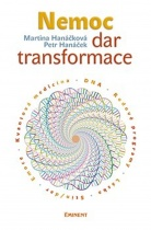 Nemoc – dar transformace