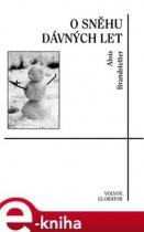 O sněhu dávných let