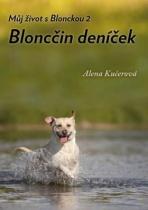 Můj život s Blonckou 2