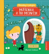 Pohádky v pohybu - Mášenka a tři medvědi