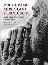 Pocta panu Miroslavu Horníčkovi aneb opojné setkání s plzeňákem