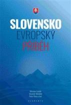 Slovensko evropský příběh