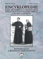 Encyklopedie řádů, kongregací a řeholních společností katolické církve v českých zemích IV. díl, 2. svazek