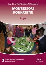 Montessori konkrétně 3. - Jazyk