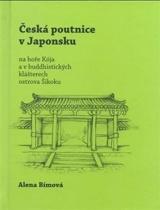 Česká poutnice v Japonsku na hoře Kója a v buddhistických klášterech ostrova Šikoku