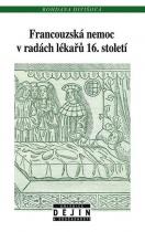 Francouzská nemoc v radách lékařů 16. století