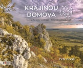 Krajinou domova / Seeing the home landscape / In der Heimatlandschaft
