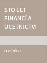 Sto let financí a účetnictví na území České republiky