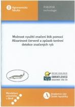 Možnost využití značení štik pomocí Alizarinové červeně a způsob terénní detekce značených ryb