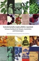 Tachovská kuchařka receptů, příběhů a vzpomínek / Tachauer Kochbuch der Rezepte, Geschichten und Erinnerungen