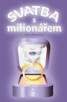Svatba s milionářem