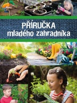 Příručka mladého zahradníka