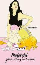 Mateřství jako z reklamy (na Lexaurin)