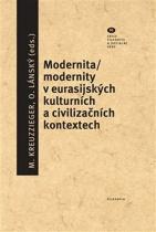 Modernita / modernity v euroasijských kulturních a civilizačních textech