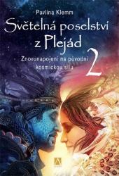 Světelná poselství z Plejád 2