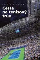 Cesta na tenisový trůn