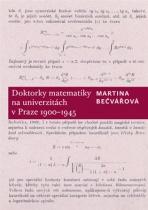 Doktorky matematiky na univerzitách v Praze 1900-1945