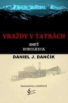 Vraždy v Tatrách: Smrť horolezca
