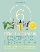 Šest esenciálních olejů, bez kterých se neobejdete