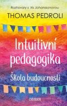 Intuitivní pedagogika - Škola budoucnosti
