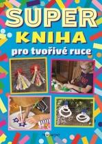 Super kniha pro tvořivé ruce