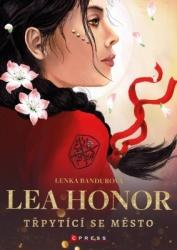 Lea Honor: Třpytící se město