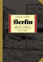 Berlín: Město světla