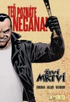 Teď poznáte Negana