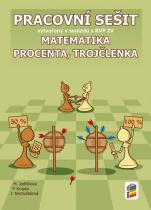 Matematika - Procenta, trojčlenka - Pracovní sešit