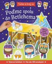 Poďme spolu do Betlehema