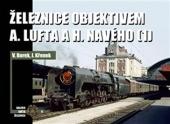 Železnice objektivem A. Lufta a H. Navého (1)