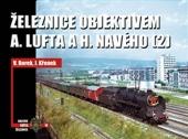 Železnice objektivem A. Lufta a H. Navého (2)
