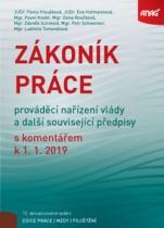 Zákoník práce, prováděcí nařízení vlády a další související předpisy s komentářem k 1.1.2019