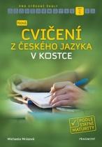 Nová cvičení z českého jazyka v kostce pro střední školy