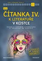 Nová čítanka IV. k Literatuře v kostce pro střední školy